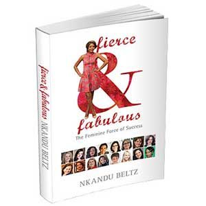 Fierce and Fabulous- The Feminine Force of Success